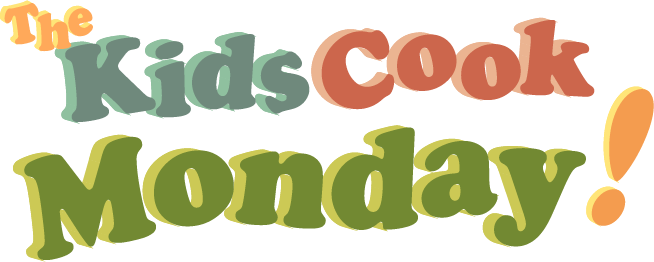 The Kids Cook Mondays!